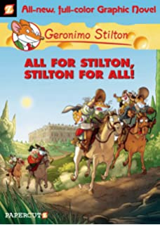 Geronimo Stilton Graphic Novels 15 All For