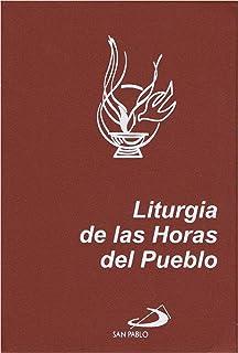 Liturgia de las Horas del Pueblo: Laudes, Vísperas y Completas (Letra Normal)