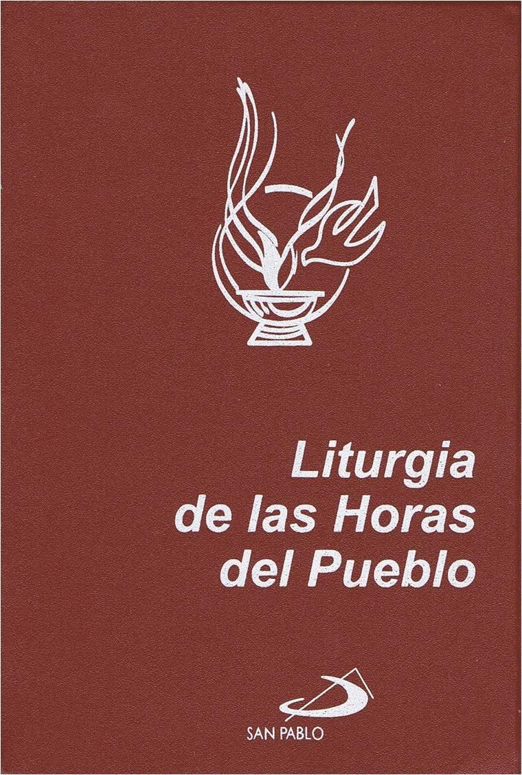 Liturgia de las Horas del Pueblo: Laudes, V?speras y Completas Letra Normal: Amazon.es: Desconocido: Libros