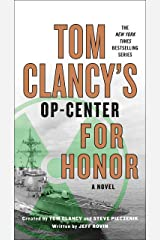 Tom Clancy's Op-Center: For Honor Kindle Edition