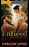 Enticed: Emerson Falls, Book 2 (Emerson Falls Series)