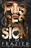 Possession (Perversion Trilogy Book 2)