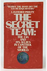 The Secret Team:  The CIA And Its Allies In Control Of The World