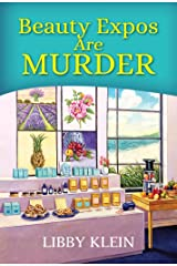 Beauty Expos Are Murder (A Poppy McAllister Mystery Book 6) Kindle Edition
