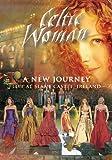 Celtic Woman: A New Journey--Live at Slane Castle