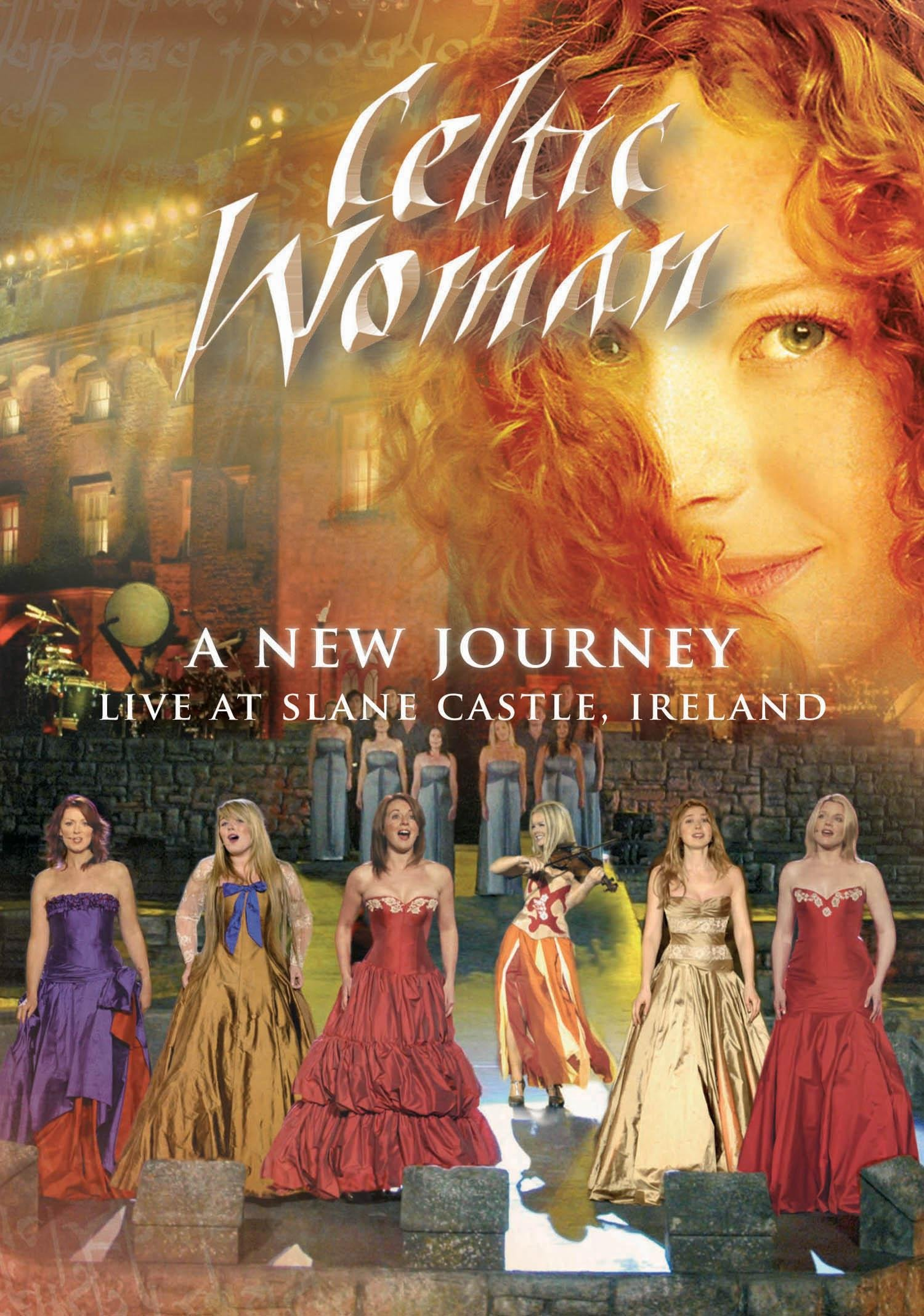 Celtic Woman: A New Journey--Live at Slane Castle by Manhattan