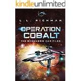 Operation Cobalt (A Military Sci Fi Thriller Novella): The Biogenesis War Files