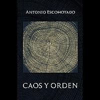 Caos y Orden (2017 nº 10) (Spanish Edition)