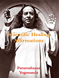 Scientific Healing Affirmations