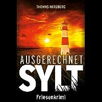Ausgerechnet Sylt: Friesenkrimi (Hannah Lambert ermittelt 1) (German Edition)