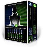 Doctor Dom Series Sequence Two (Relapse | Recovery): A BDSM & Medical Play Series (Doctor Dom Series Boxedset Book 2)