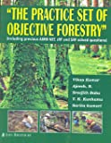 The Practice Set of Objective Forestry