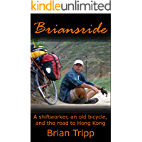 Briansride: A shiftworker, an old bicycle, and the road to Hong Kong