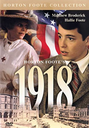 Amazon Com Horton Foote S 1918 Horton Foote Collection William Converse Roberts Hallie Foote Matthew Broderick Michael Higgins Jeanne Mccarthy Ken Harrison Lillian V Foote Ross Milloy Movies Tv