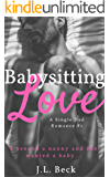 Babysitting Love (A Single Dad Romance #1)