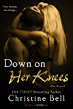 Down on Her Knees (Dare Me Book 3)