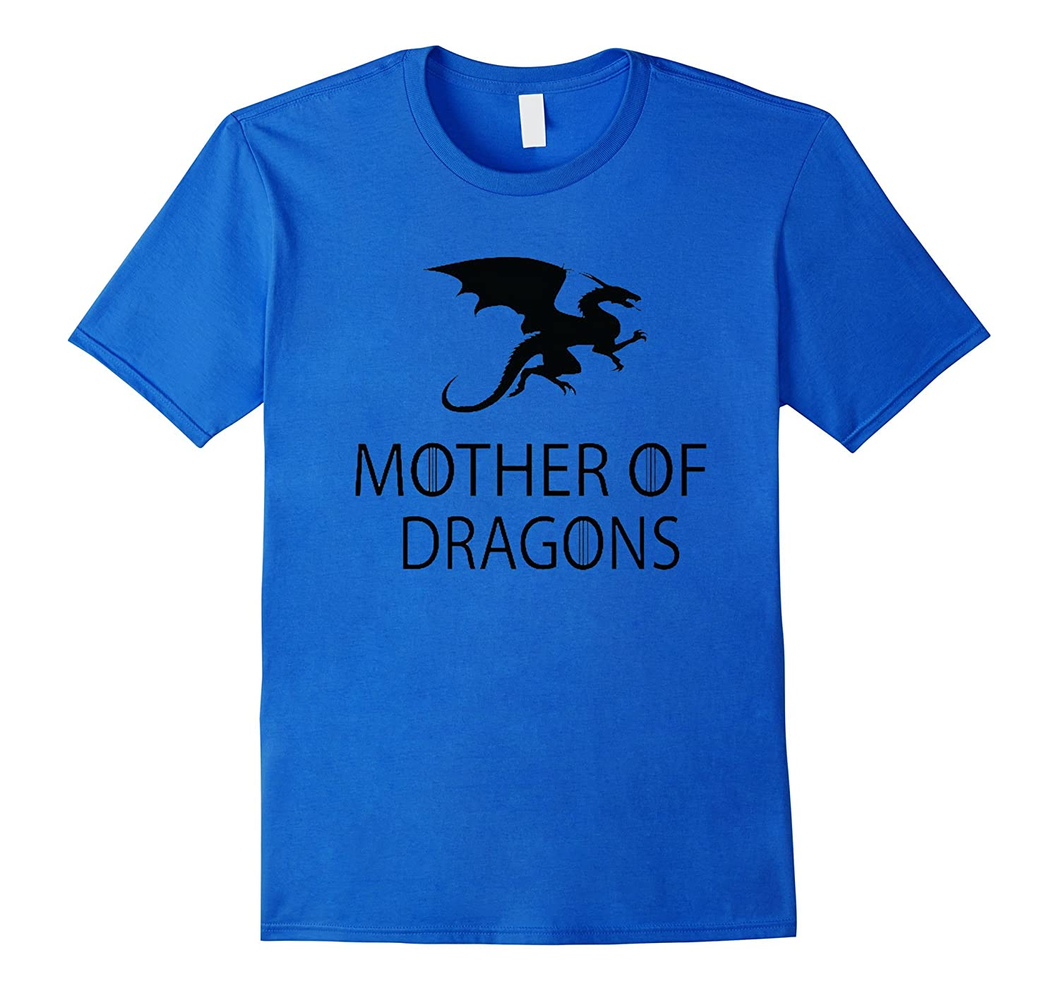 Mothers Day T-Shirt - Mother Of Dragons T-Shirt-RT