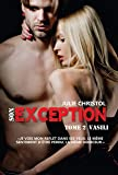 Son Exception: Série Exception : Vasili