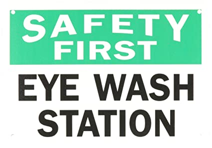 safety first sign eye wash station 10 x 14 osha safety sign - Eye Wash Station Osha