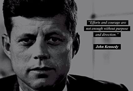Amazon John F Kennedy JFK Photo Picture Poster Framed Quote Custom Quotes Effort