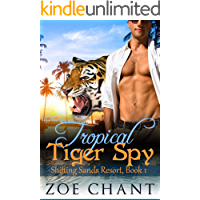 Tropical Tiger Spy (Shifting Sands Resort Book 1)