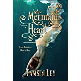 A Mermaid's Heart: A Steamy Mythology Romance (Mates for Monsters Series Book 3)