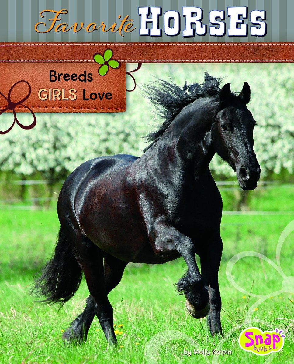 Favorite Horses: Breeds Girls Love (Crazy About Horses) pdf epub
