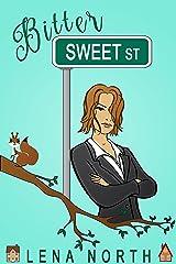 Bitter Sweet Street Kindle Edition