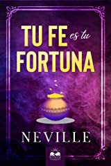Tu Fe es tu Fortuna (Spanish Edition) eBook Kindle