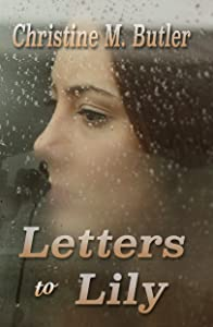 Letters to Lily (Letters to... Book 1)
