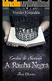 Contos de Inverno: A Rainha Negra - Thais Oliveira : Versão Estendida