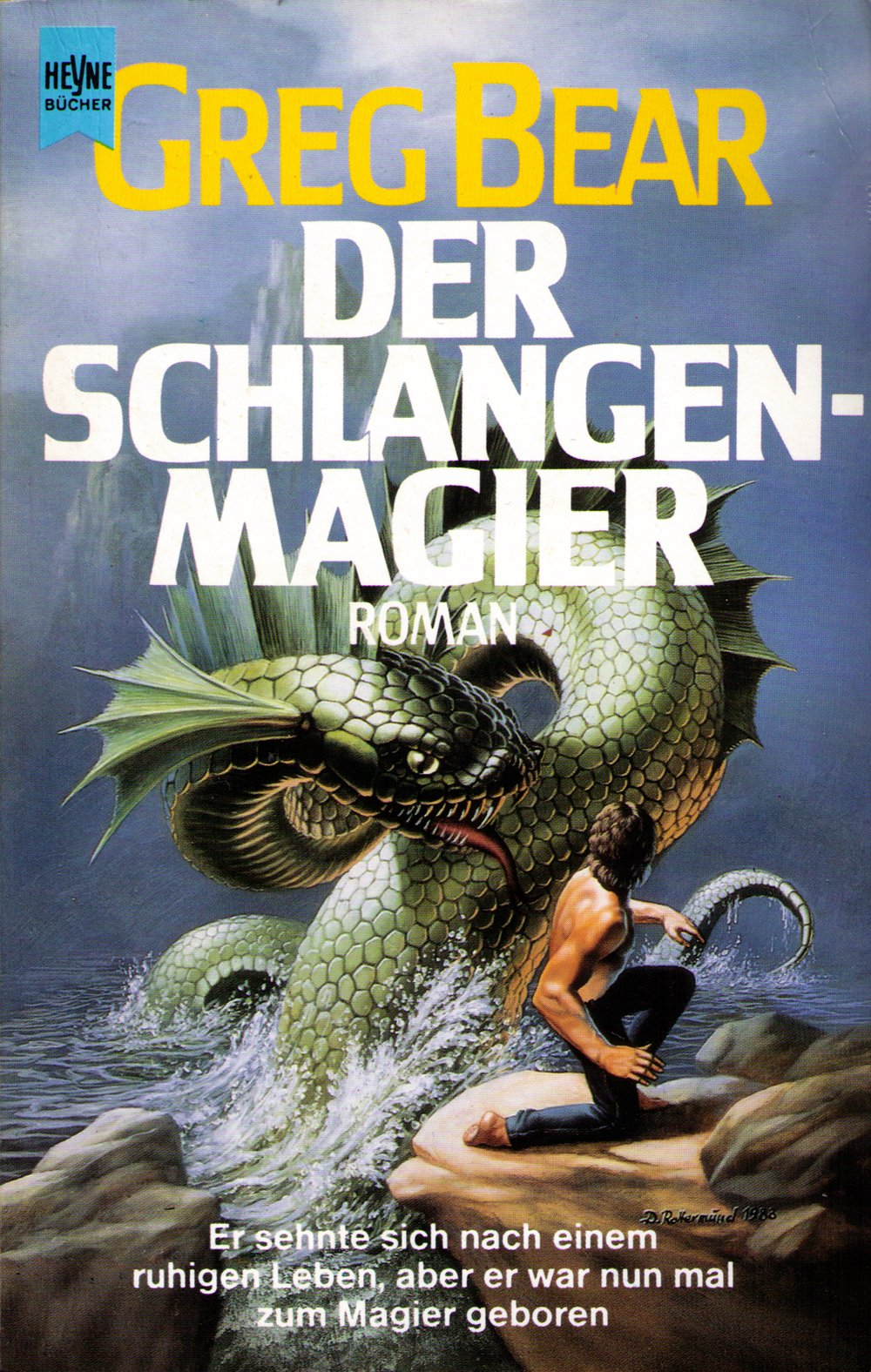 Greg Bear - Der Schlangenmagier (Songs of Earth and Power  2)
