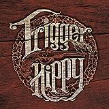 Trigger Hippy [Import allemand]