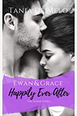 Ewan & Grace - Happily Ever After: A Best Friends Brother Romance Novel (The Adair Series Book 3) Kindle Edition