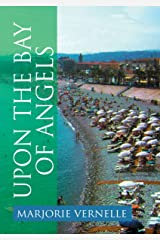 Upon the Bay of Angels Kindle Edition