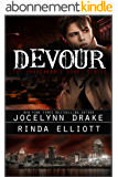 Devour (Unbreakable Bonds Series Book 4) (English Edition)