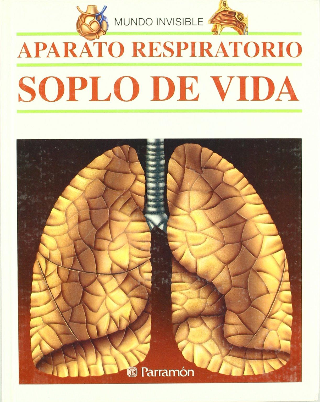 Download Aparato respiratorio/ Respiratory Track (Mundo Invisible) (Spanish Edition) pdf