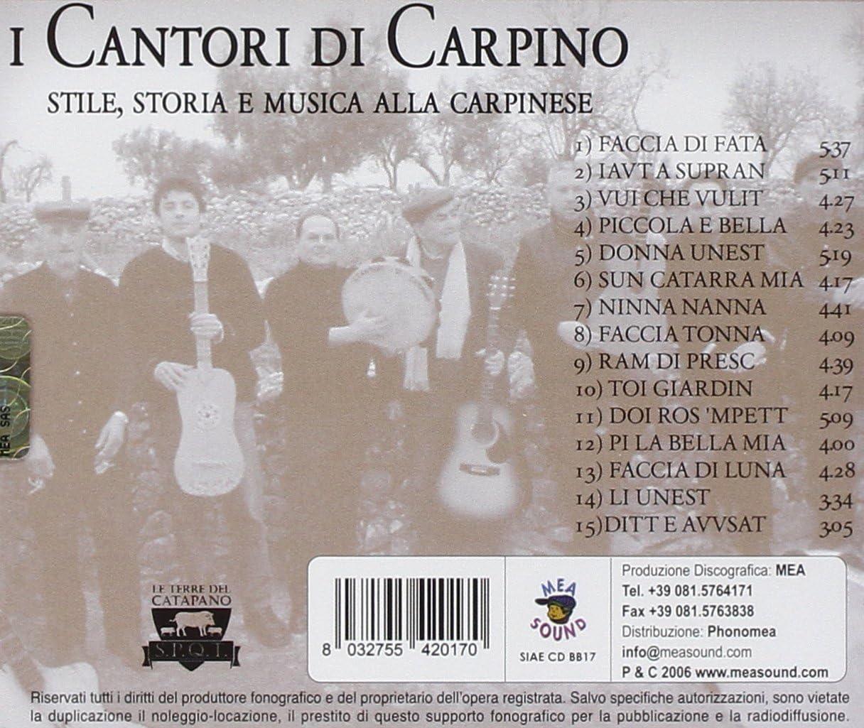Stile, Storia E Musica Alla Carpinese: Cantori Di Carpino: Amazon.it