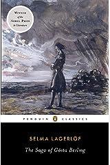 The Saga of Gosta Berling (Penguin Classics) Kindle Edition