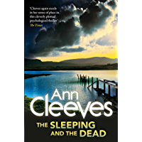 The Sleeping and the Dead: A Stunning Psychological Thriller From the Author of the Vera Stanhope Crime Series