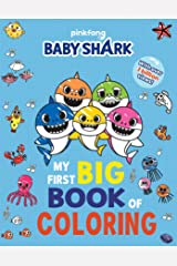 Pinkfong Baby Shark: My First Big Book of Coloring Paperback