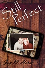 Still Perfect Kindle Edition