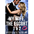 My Wife, The Escort 1 & 2 (My Wife, The Escort Season 1)