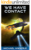 WE HAVE CONTACT (The Kurtherian Gambit Book 12) (English Edition)
