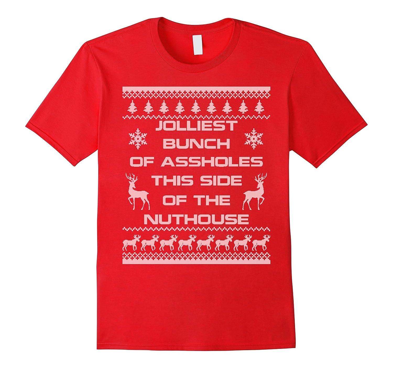 Jolliest Bunch Of A Holes Ugly Christmas Sweater T Shirt Teevkd