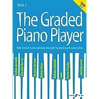 Graded Piano Player: Grade 2-3 (The Graded Piano
