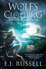 Wolf's Clothing (Legend Tripping Book 2) Kindle Edition