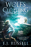 Wolf's Clothing (Legend Tripping Book 2)