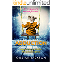 Abduction: A psychological thriller with a shocking twist