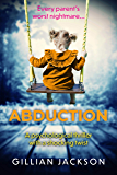 Abduction: A psychological thriller with a shocking twist (English Edition)